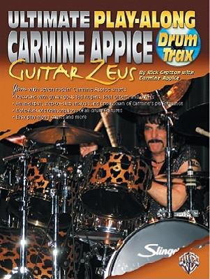 Ultimate Play-Along Drum Trax Carmine Appice Guitar Zeus: Jam with Seven Rockin' Carmine Appice Charts, Book & 2 CDs - Gratton, Rick
