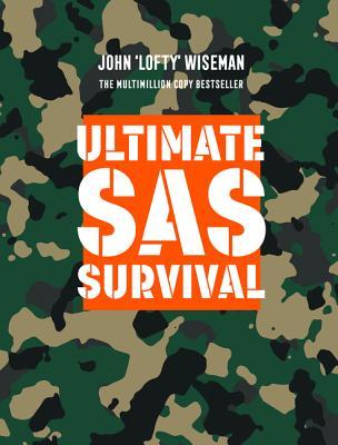 Ultimate SAS Survival - Wiseman, John 'Lofty'