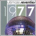 Ultimate Seventies: 1977