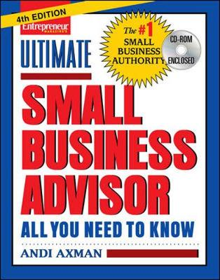Ultimate Small Business Advisor: All You Need to Know - Axman, Andi