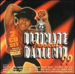 Ultimate Tropical Dance Mix 1999 - Various Artists