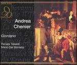 Umberto Giordano: Andrea Chenier
