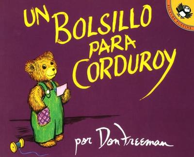 Un Bolsillo Para Corduroy - Freeman, Don (Translated by)