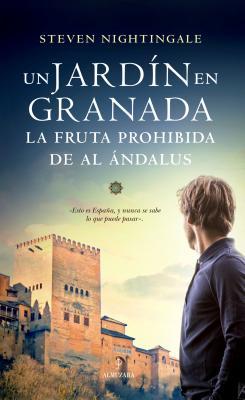 Un Jardin En Granada - Nightingale, Steven
