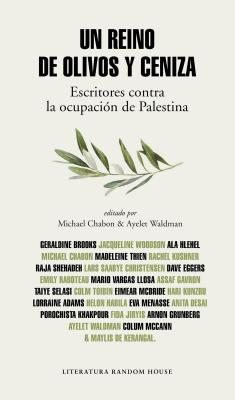 Un Reino de Olivos y Cenizas / Kingdom of Olives and Ash - Waldman, Ayelet, and Chabon, Michael