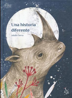 Una Historia Diferente - Serra, Adolfo