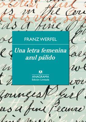 Una Letra Femenina Azul Palido - Werfel, Franz
