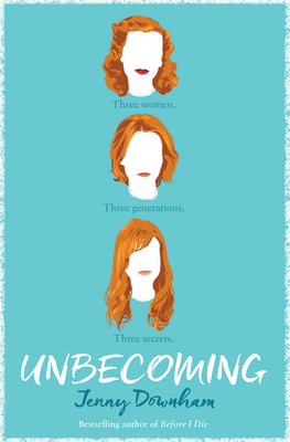 Unbecoming - Downham, Jenny