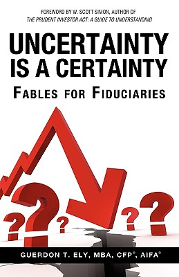 Uncertainty Is a Certainty - Ely, Mba Cfp