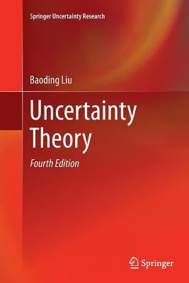 Uncertainty Theory - Liu, Baoding