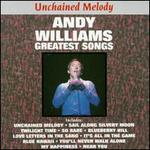 Unchained Melody: Greatest Songs