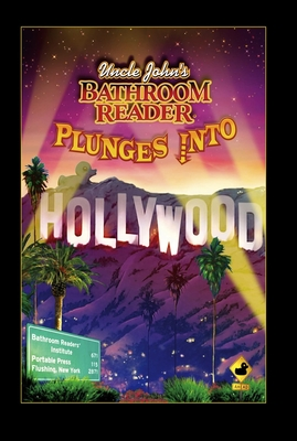 Uncle John's Bathroom Reader Plunges Into Hollywood - Bathroom Readers' Hysterical Society