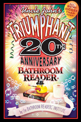 Uncle John's Triumphant Bathroom Reader - Bathroom Reader's Hysterical Society