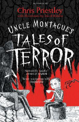 Uncle Montague's Tales of Terror - Priestley, Chris