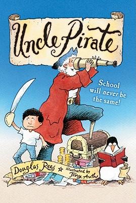 Uncle Pirate - Rees, Douglas
