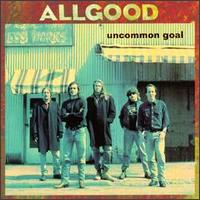 Uncommon Goal - Allgood