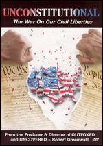 Unconstitutional: The War on Our Civil Liberties - Nonny de la Pena