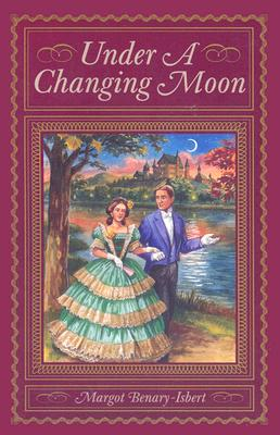 Under a Changing Moon - Benary-Isbert, Margot