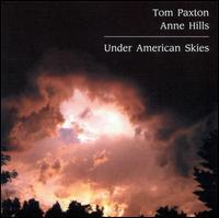 Under American Skies - Tom Paxton & Anne Hills