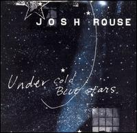 Under Cold Blue Stars - Josh Rouse