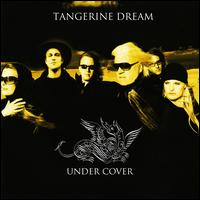 Under Cover - Tangerine Dream