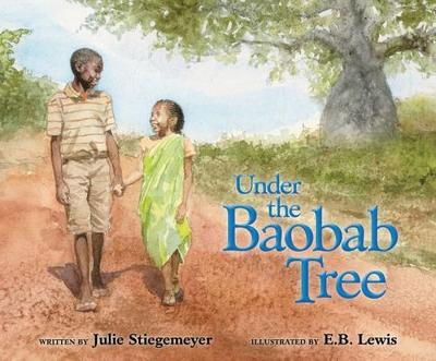Under the Baobab Tree - Stiegemeyer, Julie