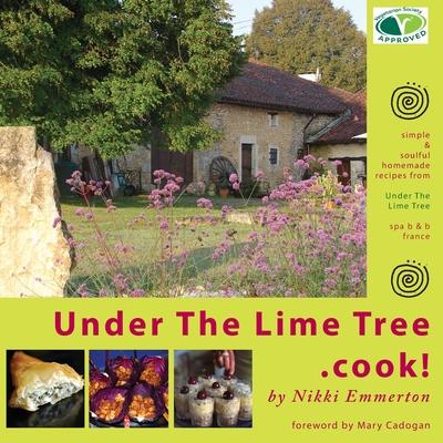 Under the Lime Tree.Cook! - Emmerton, Nikki