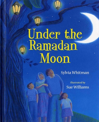 Under the Ramadan Moon - Whitman, Sylvia