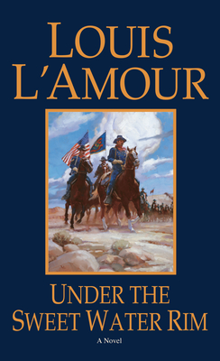 Under the Sweetwater Rim - L'Amour, Louis