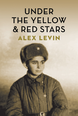 Under the Yellow & Red Stars - Levin, Alex