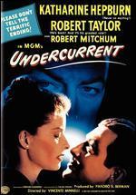Undercurrent - Vincente Minnelli