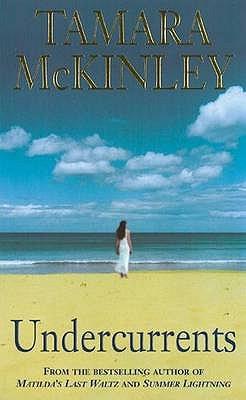 Undercurrents - McKinley, Tamara