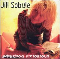Underdog Victorious - Jill Sobule