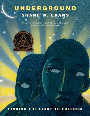 Underground: Finding the Light to Freedom - Evans, Shane W