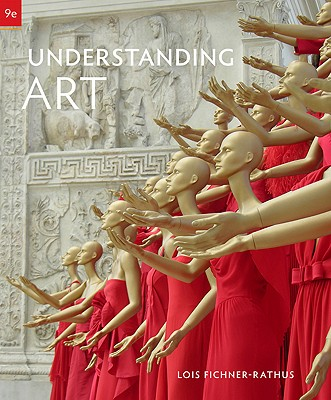 Understanding Art - Fichner-Rathus, Lois