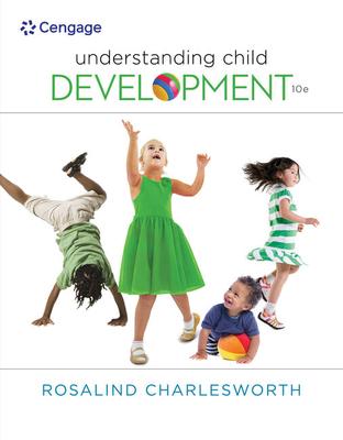 Understanding Child Development - Charlesworth, Rosalind