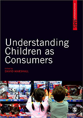 Understanding Children as Consumers - Marshall, David, Professor (Editor)