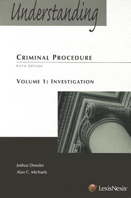 Understanding Criminal Procedure - Dressler, Joshua