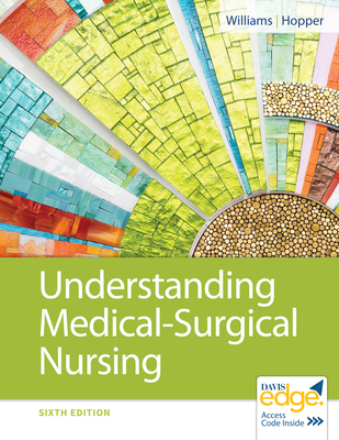 Understanding Medical-Surgical Nursing - Williams, Linda S, Msn, RN