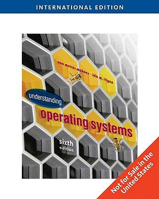 Understanding Operating Systems - Flynn, Ida M., and McHoes, Ann McIver