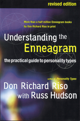 Understanding the Enneagram: The Practical Guide to Personality Types - Riso, Don Richard