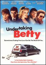 Undertaking Betty - Nick Hurran