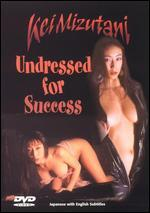 Undressed for Success