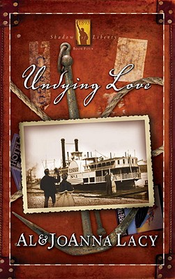 Undying Love - Lacy, Al, and Lacy, JoAnna