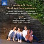 Unerhörte Schätze: Musik von Komponistinnen