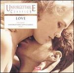 Unforgettable Classics: Love
