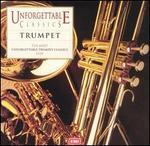 Unforgettable Classics: Trumpet