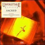 Unforgettable Sacred Classics - Amanda Roocroft (soprano); Bob Chilcott (treble); Brigitte Fassbaender (mezzo-soprano); Cambridge Classical Players;...