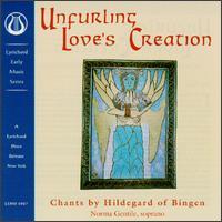Unfurling Love's Creation: Chants by Hildegard von Bingen - Norma Gentile (soprano)