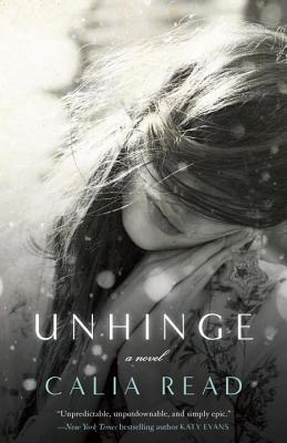 Unhinge - Read, Calia